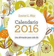 Calendario Louis Hay 2016 by Louise Hay (2015, Paperback)
