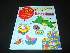 Tabaluga Bastelbuch - Tolle Ideen für Kinderfeste, Spiele und Geschenke - geb.