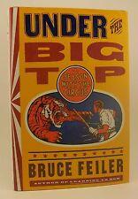 BRUCE FEILER Under the Big Top Signed HB/DJ