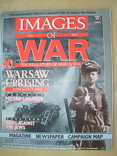 IMAGES OF WAR MAGAZINE No 40 WWII WARSAW UPRISING - HOLOCAUST THE FINAL SOLUTION