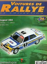 ALTAYA VOITURES DE RALLYE DE COLLECTION FASCICULE 26 PEUGEOT 504