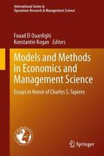 Models and Methods in Economics and Management Science : Essays in Honor of...