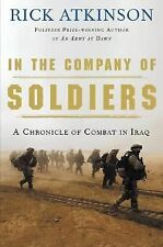 In the Company of Soldiers : A Chronicle of Combat by Rick Atkinson (2004)