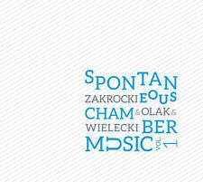 CD ZAKROCKI WIELECKI OLAK Spontaneous Chamber Music vol.1