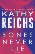 Bones Never Lie by Kathy Reichs (2014, Hardcover)