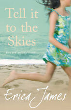 Tell it to the Skies by Erica James (Hardback, 2007)