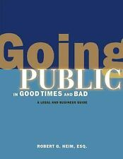 Going Public in Good Times and Bad: A Legal and Business Guide for New Media Com