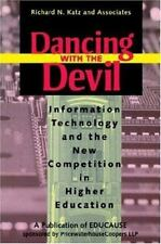 Dancing with the Devil: Information Technology and the New Competition-ExLibrary