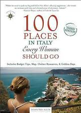 NEW 100 Places In Italy Every Woman Should Go by... BOOK (Paperback / softback)