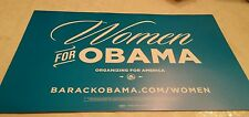 Barack Obama 2016 Official President Candidate PLACARD RALLY SIGN - WOMEN FOR