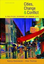 Cities, Change, and Conflict by Kleniewski, Nancy; Thomas, Alexander R.
