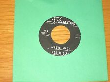 "COUNTRY 45 RPM - NED MILLER - FABOR 121 - ""MAGIC MOON"" + ""ANOTHER FOOL LIKE ME"""