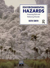 Environmental Hazards: Assessing Risk and Reducing Disaster (Routledge Physical