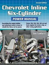 Chevrolet Inline Six-Cylinder Power Manual 2nd Edition by Leo Santucci (2011,...