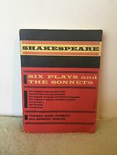 Shakespeare Six Plays and the Sonnets by Thomas Marc Parrott and Edward Hubler