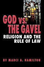 God vs. the Gavel: Religion and the Rule of Law, Hamilton, Marci A., Good Book