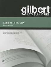 Gilbert Law Summaries on Constitutional Law by Jesse H. Choper (Paperback, 2013)