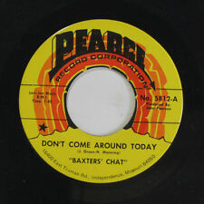 BAXTERS' CHAT: Don't Come Around Today / You're Alone 45 Rock & Pop