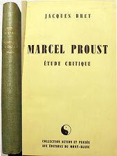 PROUST/ETUDE CRITIQUE/J.BRET/ED DU MONT BLANC/1946/ED NUMEROTE