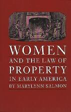 Studies in Legal History: Women and the Law of Property in Early America by...