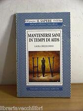MANTENERSI SANI IN TEMPI DI AIDS Laura Spizzichino Newton Il sapere 152 medicina