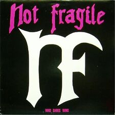 NOT FRAGILE 'WHO DARES WINS' US IMPORT LP