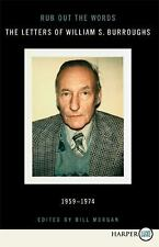 Rub Out the Words LP: The Letters of William S. Burroughs 1959-1974