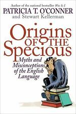 Origins of the Specious: Myths and Misconceptions of the English Langu-ExLibrary