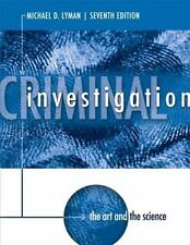 Criminal Investigation: The Art and the Science 7th Edition