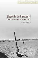 Digging for the Disappeared: Forensic Science after Atrocity (Stanford Studies i