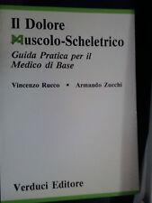LIBRO IL DOLORE MUSCOLO SCHELETRICO RUCCO ZUCCHI VERDUCI ED PRIMA ED 1990