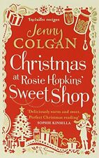 JENNY COLGAN _ CHRISTMAS AT ROSIE HOPKINS` SWEET SHOP _  BRAND NEW _ FREEPOST UK