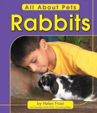 Rabbits (All about Pets)-ExLibrary