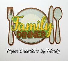 Craftecafe Mindy Family Dinner Fall Title premade paper piece scrapbook die cut