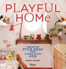 Playful Home: Creative Style Ideas for Living with Kids