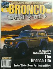 Bronco Driver Issue 71 The Bronco Life Fun Events Stories More​ FREE SHIPPING sb