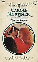 Saving Grace by Carole Mortimer (1993, Paperback)