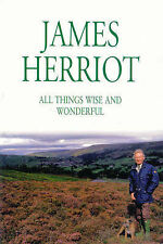All Things Wise and Wonderful James Herriot Very Good Book