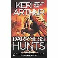 Dark Angels: Darkness Hunts 4 by Keri Arthur (2012, Paperback)