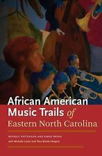 African American Music Trails of Eastern North Carolina, Lanier, Michelle, Patte