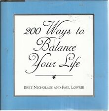 200 Ways to Balance Your Life Bret Nicholaus hardcover book new