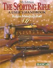 MARSHALL BALL SHOOTING BOOK SPORTING RIFLE A USERS HANDBOOK 5th edition BARGAIN