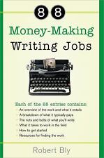 88 Money-Making Writing Jobs by Bly, Robert [Paperback]