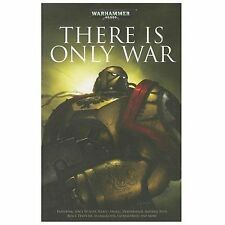There Is Only War (2014, Paperback) Warhammer 40k space marine