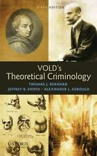 Vold's Theoretical Criminology by Thomas J. Bernard, George B. Vold,...