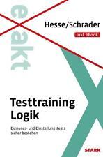 EXAKT - Testtraining Logik, Hesse/Schrader, 2014