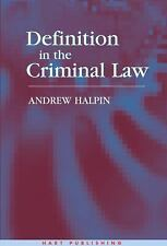Definition in the Criminal Law by Andrew Halpin (2004, Hardcover)