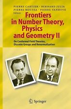 Frontiers in Number Theory, Physics, and Geometry II: On Conformal Field Theorie