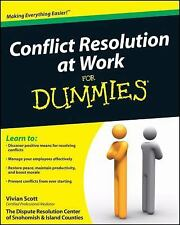 Conflict Resolution at Work For Dummies, Scott, Vivian