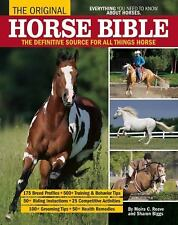 The Original Horse Bible: The Definitive Source for All Things Horse, Biggs, Sha